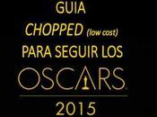 RINCON KEVIN: Guia Chopped para seguir Oscars 2015!