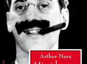 Arthur Marx vida Groucho (reseña)