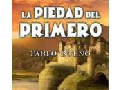 piedad Primero, Pablo Bueno