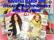 Revistas Marzo 2015 (Regalos, Suscripciones viene)