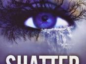 Saga Shatter Tahereh Mafi