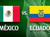 Amistosos Mexico Ecuador Paraguay marzo 2015