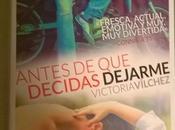 """""""Antes decidas dejarme"""" (Victoria Vílchez)"""