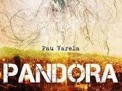 PANDORA DESPIERTA, Varela.