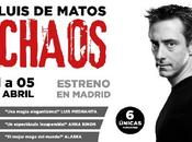 """""""Chaos"""", Luis Matos, esta semana santa Teatro Compac"""