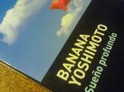 Crítica: Sueño profundo. Banana Yoshimoto.