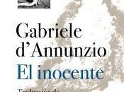 """inocente"""" Gabriele d'Annunzio (traducción Pepa Linares)"""