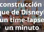 construcción parque Disneyland time-lapse minuto