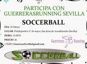 Quedada Soccerball GuerrerasRunningSevilla
