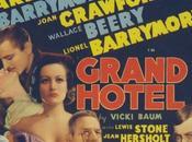 Grand Hotel, origen historias cruzadas [Cine]