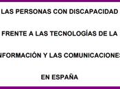 personas discapacidad frente tecnologías información comunicaciones España