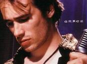 'Grace', Jeff Buckley; desgraciadamente único especie [Música]
