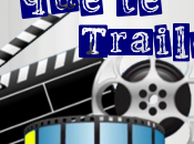 Trailers trailers: proximamente cines...