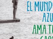 """Reseña mundo azul. caos"""", Albert Espinosa"""