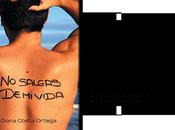 Reseña: salgas vida Diana Costa Ortega