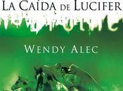 Reseña primeras páginas: caída Lucifer Wendy Alec