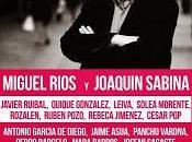 Concierto apoyo Luis García Montero (IU) Joaquín Sabina, Miguel Ríos, Leiva, Quique González, Rubén Pozo, Rozalén...