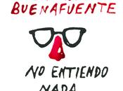 """Reseña entiendo nada"""", Andreu Buenafuente."""