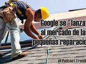 """Google """"lanza"""" mercado pequeñas reparaciones"""