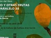 """Nuevo libro Angeles Ruiz """"NÍSPERO OTRAS FRUTAS PARALELO"""