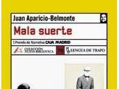 Mala suerte, Juan Aparicio-Belmonte