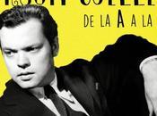 sobre Orson Welles: Diccionario rápido para conocerle mejor