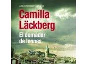 domador leones. Camilla Läckberg