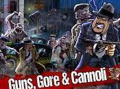 Impresiones Guns, Gore Cannoli, metralletas gángsters contra zombies. ¿Qué puede fallar?