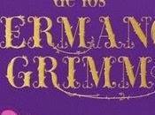 Reseña Cuentos hermanos Grimm Jacob Wilhelm