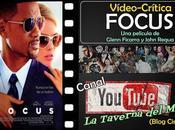 """Vídeo-crítica """"Focus"""", Glenn Ficarra John Requa"""