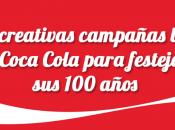 creativas campañas Coca Cola años