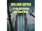 verano nunca llegó. William Ospina