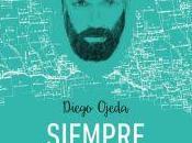 """""""ESPASA POESÍA"""". """"Siempre donde quieras"""", Diego Ojeda"""