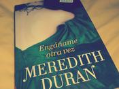 Engáñame otra vez, Meredith Duran
