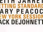 KEITH JARRETT: JARRETT, GARY PEACOCK, JACK DEJOHNETTE-Setting Standards-New York Sessions