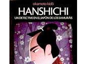 Reseña, hanshichi detective japón samuráis