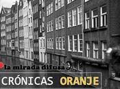 """Crónicas oranje: amsterdam guapafea"""""""