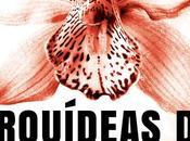 Reseña: Orquideas sangre, Toby Neal