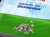 Libro Invertir Dividendos Independencia Financiera