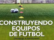 Construcción equipos fútbol