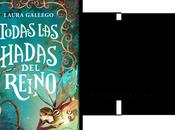 Reseña: Todas Hadas Reino Laura Gallego