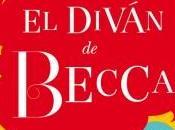 Crónica reseña diván Becca