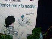 Donde nace noche, Laura Forchetti, tributo Noche cazador