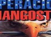 puede olvidar historia: Operación Mangosta