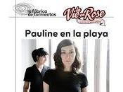 Pauline Playa cierra rose