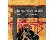 """caverna ideas"""", José Carlos Somoza"""