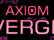 Análisis Axiom Verge (por Ayaxsoul)