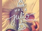 Bienvenido…mes Julio.