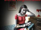 mata hace fuerte' (Millennium David Lagercrantz
