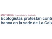 Ecologistas Acción asedio CaixaBank nunca existió